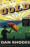 Dan Rhodes Gold