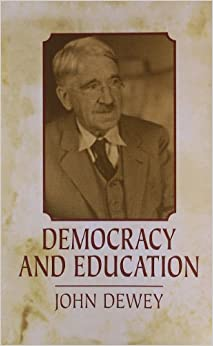 john dewey on democracy essay The revival of interest in pragmatism and its practical relevance for democracy has prompted a reconsideration of john dewey&'s political philosophy dewey&'s.