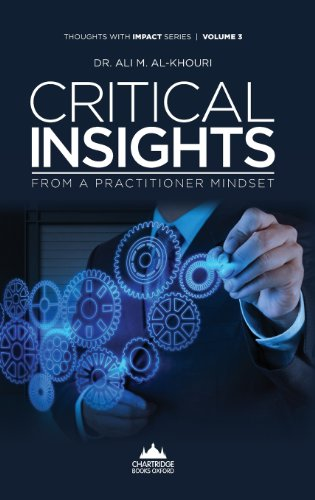 Critical Insights from a Practitioner Mindset (Thoughts with Impact)