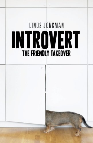 Introvert: The friendly takeover