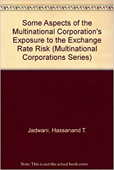 the risks of multinational corporations Translation risk is the risk that results from the changes done to the financial statements of the multinational corporations this translation risk with the fluctuation of currency exchange rate my lead to the loss or gain in translation of multinational companies annual accounts.