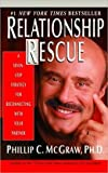 Relationship Rescue: A 7 Step Strategy for Reconnecting With Your Partner (0783890893) by McGraw, Phillip C.