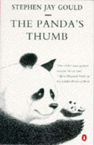 The Panda's Thumb: More Reflections in Natural History (Penguin Science)