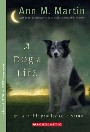 A Dog's Life: Autobiography of a Stray PDF