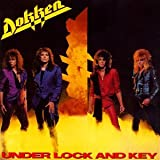 Under Lock & Key ~ Dokken