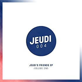 Jeudi's Friends EP (Vol.1)