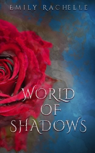 World of Shadows: A Beauty and the Beast Retelling: Volume 1