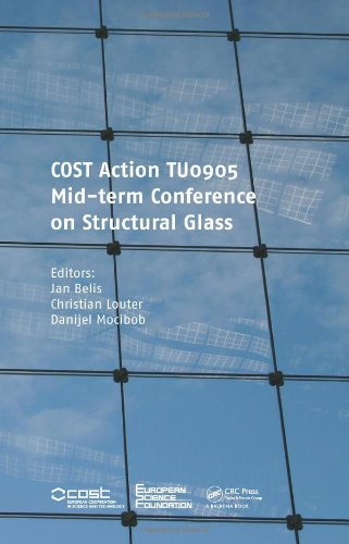 Cost Action Tu0905 Mid-Term Conference On Structural Glass