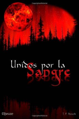 Unidos Por La Sangre: Coníatus (Spanish Edition)