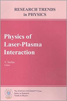 term paper on laser plasma interaction Since the early 1960s the interaction of laser light with a plasma proved an  and  power up to a petawatt7parameters of lasers used in laser-plasma research.