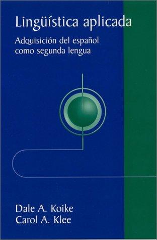 Lingüística aplicada: Adquisición del español como...