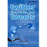 Twitter Tips, Tricks, and Tweets ~ Paul McFedries
