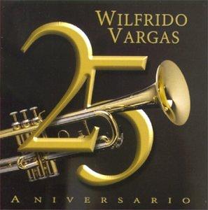 Wilfrido Vargas - 25 Aniversario - Zortam Music