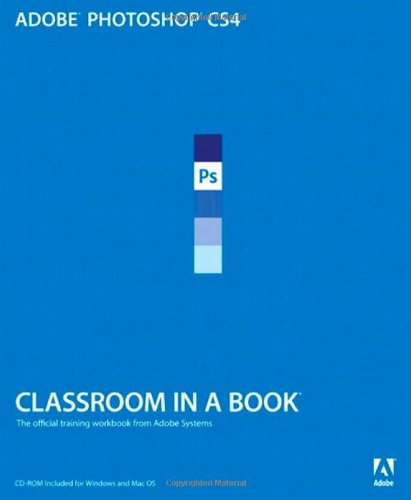 Adobe Photoshop CS4 Classroom in a Book