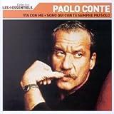 echange, troc Paolo Conte - Talents essentiels : Paolo Conte - Via con me, Sono qui con te sempre piu solo