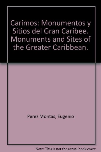 carimos-monumentos-y-sitios-del-gran-caribee-monuments-and-sites-of-the-greater-caribbean