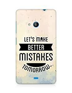 Amez Lets make better Mistakes Tomorrow Back Cover For Microsoft Lumia 535