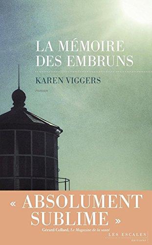 La Memoire des embruns - Karen Viggers