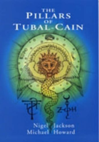 The Pillars of Tubal Cain