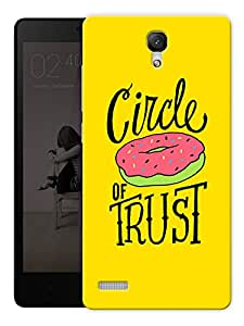 """Humor Gang Circle Of Trust Printed Designer Mobile Back Cover For """"Xiaomi Redmi Note - Note 4G"""" (3D, Matte Finish, Premium Quality, Protective Snap On Slim Hard Phone Case, Multi Color)"""