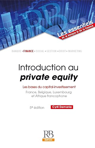 Introduction au private equity : les bases du capital-investissement - 5e édition