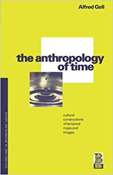 The cultural anthropology of time a critical essay