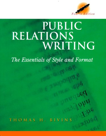 Image for Public Relations Writing: The Essentials of Style and Format