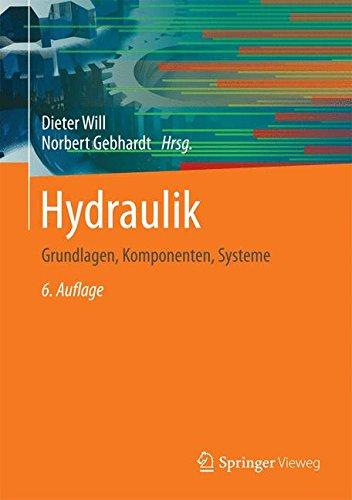 Hydraulik-Grundlagen-Komponenten-Systeme