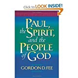 Paul, the Spirit, and the People of God (1565631706) by Fee, Gordon D.