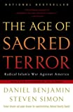 The Age of Sacred Terror: Radical Islam's War Against America (0812969847) by Daniel Benjamin