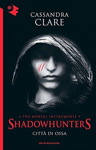Città di ossa. Shadowhunters: 1