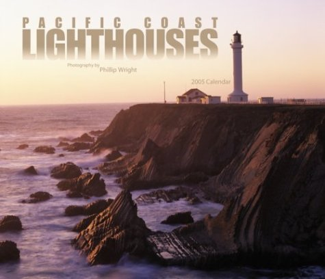 Pacific Coast Lighthouses Deluxe 2005 Calendar