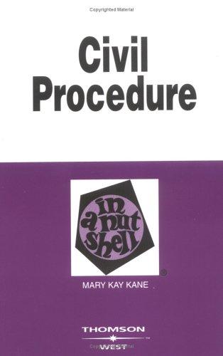Civil Procedure in a Nutshell (Nutshell Series)