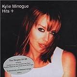 Hits + Kylie Minogue