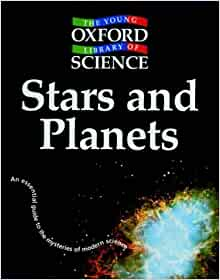 Stars and Planets (Young Oxford Library of Science ...