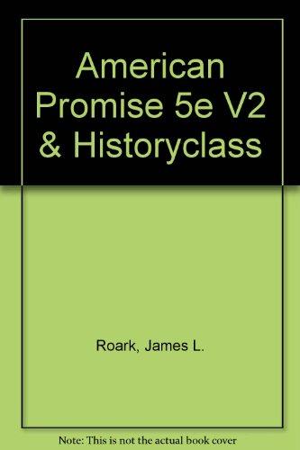 American Promise 5e V2 & HistoryClass