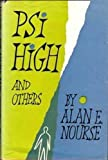 Psi High and Others (0571087302) by Alan E. Nourse