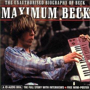 Beck - Maximum Audio Biography: Beck - Zortam Music