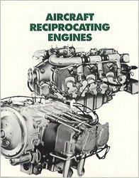 Aircraft Reciprocating Engines: An Aviation Maintenance Publishers, Inc. Training Manual (Aircraft Engine compare prices)