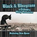 Black & Bluegrass: A Tribute to Ozzy Osbourn & Black Sabbath