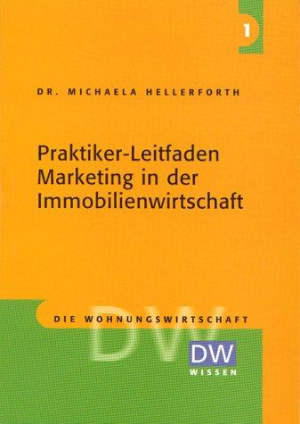 Praktiker-Leitfaden Marketing in der Wohnungswirtschaft