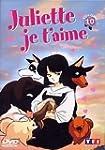 Juliette je t'aime - Vol.10