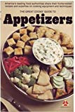 THE GREAT COOKS GUIDE TO APPETIZERS (Great Cooks' Library) (0394736079) by Beard, James