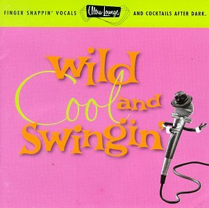 Various Artists - Ultra-Lounge, Vol. 5: Wild Cool & Swingin - Zortam Music