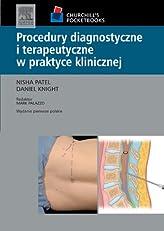 Procedury diagnostyczne i terapeutyczne w praktyce klinicznej. Seria Churchill's Pocketbooks (Polish Edition)