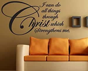 I can do all things through Christ which strengthens me Scriptural Christian Vinyl Wall Decal Mural Quotes Words C052IcandoII