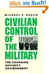 Civilian Control of the Military: The...