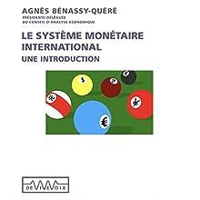 Le système monétaire international: Une introduction Discours Auteur(s) : Agnès Bénassy-Quéré Narrateur(s) : Agnès Bénassy-Quéré