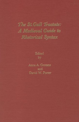 The St Gall Tractate: A Medieval Guide to          Rhetorical Syntax (Medieval Texts & Translations)