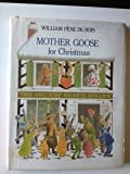 Mother Goose for Christmas (0670490075) by Pene du Bois, William
